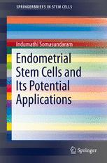Endometrial Stem Cells and Its Potential Applications