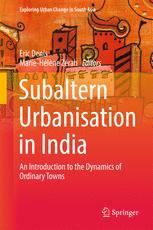 Subaltern Urbanisation in India