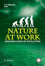 Nature at Work: Ongoing Saga of Evolution
