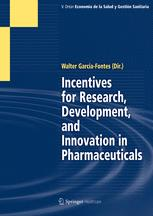 Incentives for Research, Development, and Innovation in Pharmaceuticals