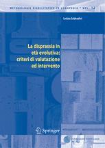 La disprassia in età evolutiva: criteri di valutazione ed intervento