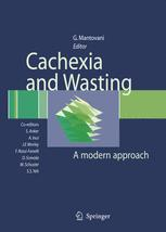 Cachexia and Wasting: A Modern Approach