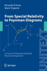 From Special Relativity to Feynman Diagrams