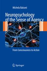 Neuropsychology of the Sense of Agency