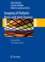 Imaging of Pediatric Bone and Joint Trauma