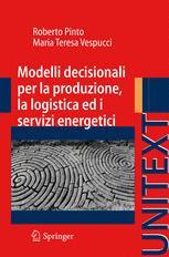 Modelli decisionali per la produzione, la logistica e i servizi energetici