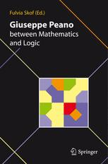 Giuseppe Peano between Mathematics and Logic