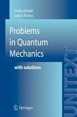 Problems in Quantum Mechanics