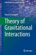 Theory of Gravitational Interactions