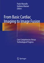 From Basic Cardiac Imaging to Image Fusion