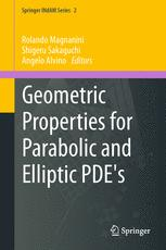 Geometric Properties for Parabolic and Elliptic PDE's