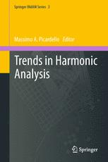 Trends in Harmonic Analysis
