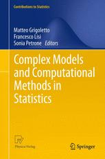 Complex Models and Computational Methods in Statistics