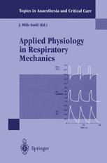 Applied Physiology in Respiratory Mechanics