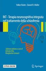 INT - Terapia neurocognitiva integrata nel trattamento della schizofrenia
