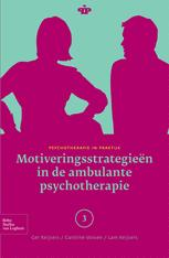 Motiveringsstrategieën in de ambulante psychotherapie