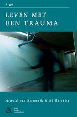 Leven met een trauma