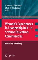 Women's Experiences in Leadership in K-16 Science Education Communities