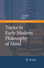 Topics in Early Modern Philosophy of Mind