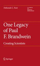One Legacy of Paul F. Brandwein