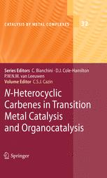 N-Heterocyclic Carbenes in Transition Metal Catalysis and Organocatalysis