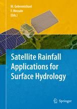 Satellite Rainfall Applications for Surface Hydrology