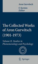 The Collected Works of Aron Gurwitsch (1901–1973)