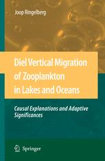 Diel Vertical Migration of Zooplankton in Lakes and Oceans