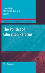 The Politics of Education Reforms