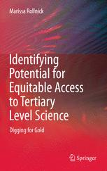 Identifying Potential for Equitable Access to Tertiary Level Science