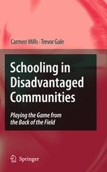 Schooling in Disadvantaged Communities