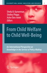From Child Welfare to Child Well-Being