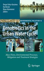 Xenobiotics in the Urban Water Cycle