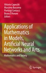 Applications of Mathematics in Models, Artificial Neural Networks and Arts