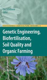 Genetic Engineering, Biofertilisation, Soil Quality and Organic Farming