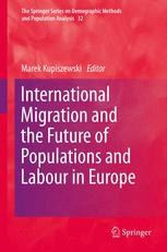 International Migration and the Future of Populations and Labour in Europe