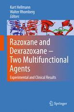 Razoxane and Dexrazoxane - Two Multifunctional Agents
