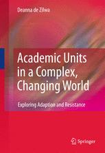 Academic Units in a Complex, Changing World