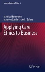 Applying Care Ethics to Business