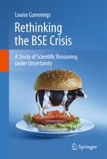Rethinking the BSE Crisis