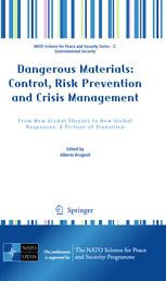 Dangerous Materials: Control,  Risk Prevention and Crisis Management