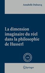 La dimension imaginaire du réel dans la philosophie de Husserl