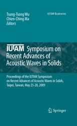 IUTAM Symposium on Recent Advances of Acoustic Waves in Solids