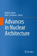 Advances in Nuclear Architecture