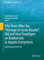 Fifty years after the ''Homage to Santa Rosalia'': Old and new paradigms on biodiversity in aquatic ecosystems