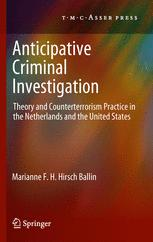Anticipative Criminal Investigation