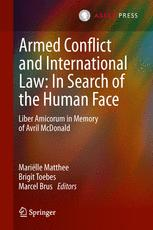 Armed Conflict and International Law: In Search of the Human Face