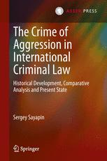 The Crime of Aggression in International Criminal Law