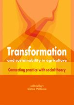 Transformation and sustainability in agriculture