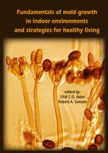 Fundamentals of mold growth in indoor environments and strategies for healthy living